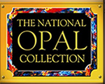 The National Opal Collection - Australia's Leading Opal Cutters, Wholesalers and Exporters